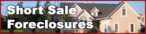 Click to see Short Sale foreclosures!